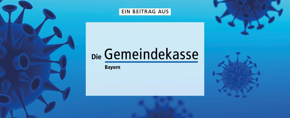 Ein Beitrag aus »Die Gemeindekasse Bayern«   © Mike Fouque - stock.adobe.com / RBV